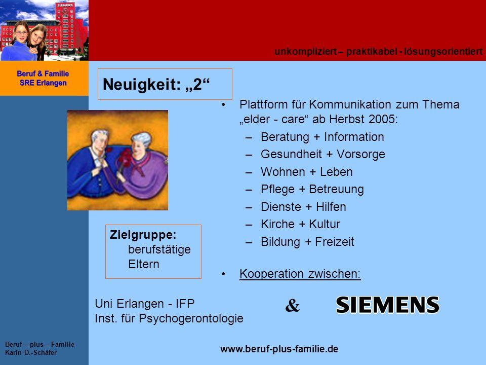"""Neuigkeit: """"2 Plattform für Kommunikation zum Thema """"elder - care ab Herbst 2005: Beratung + Information."""