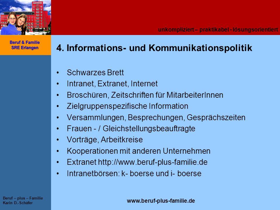 4. Informations- und Kommunikationspolitik