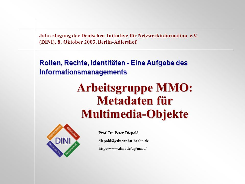 Arbeitsgruppe MMO: Metadaten für Multimedia-Objekte