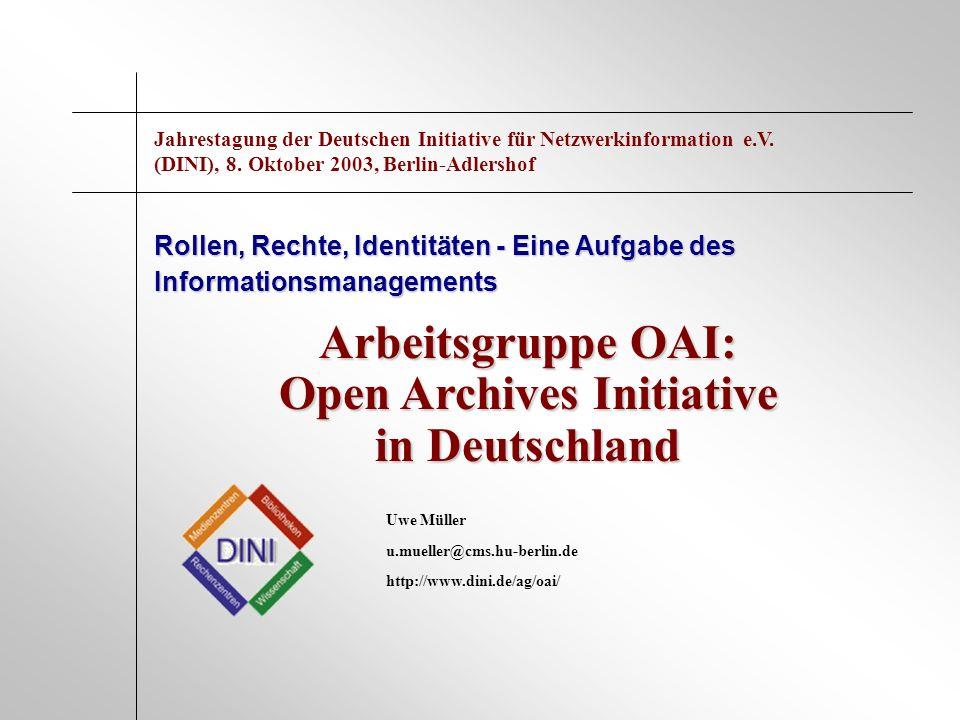Arbeitsgruppe OAI: Open Archives Initiative in Deutschland