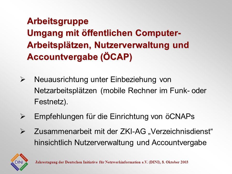 Arbeitsgruppe Umgang mit öffentlichen Computer-Arbeitsplätzen, Nutzerverwaltung und Accountvergabe (ÖCAP)