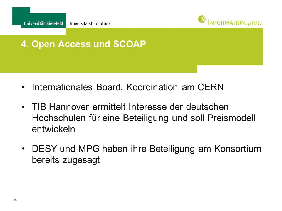 4. Open Access und SCOAP Internationales Board, Koordination am CERN.