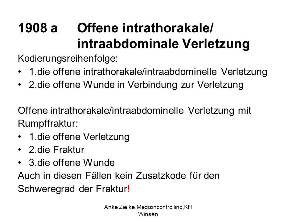 1908 a Offene intrathorakale/ intraabdominale Verletzung