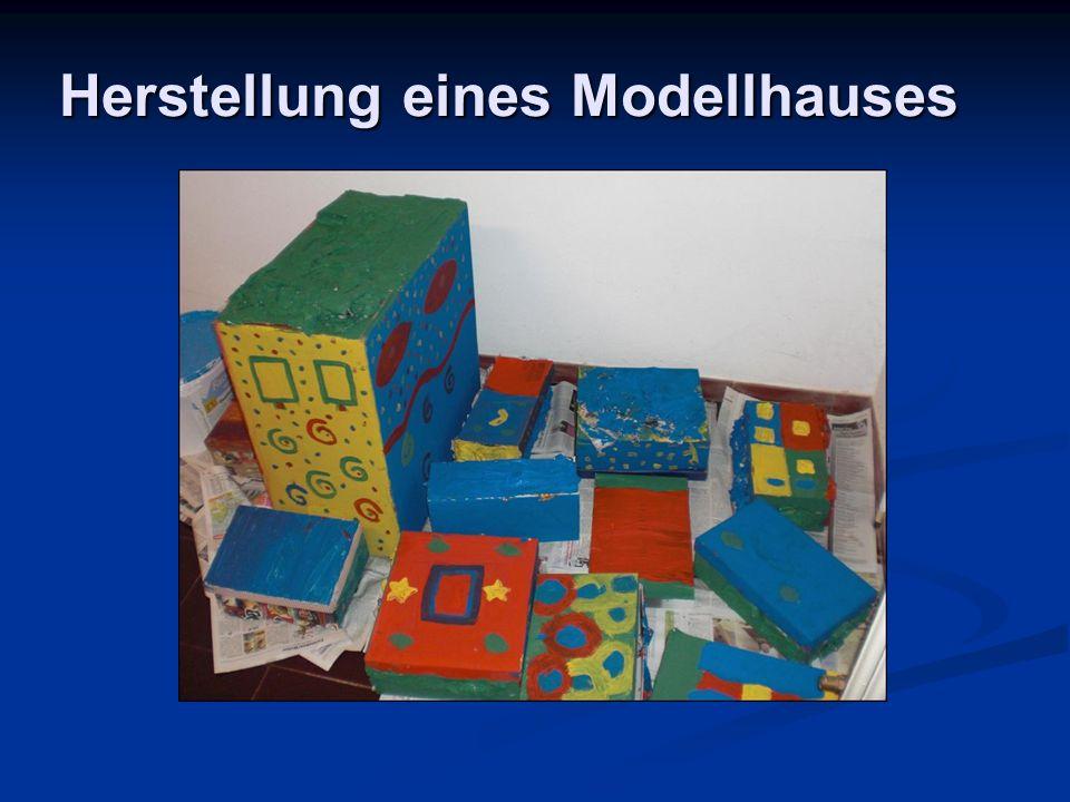 Herstellung eines Modellhauses