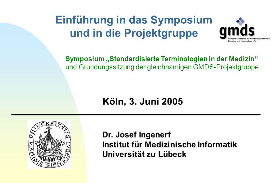 Einführung in das Symposium und in die Projektgruppe