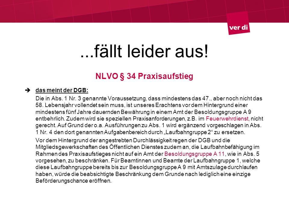 ...fällt leider aus! NLVO § 34 Praxisaufstieg das meint der DGB: