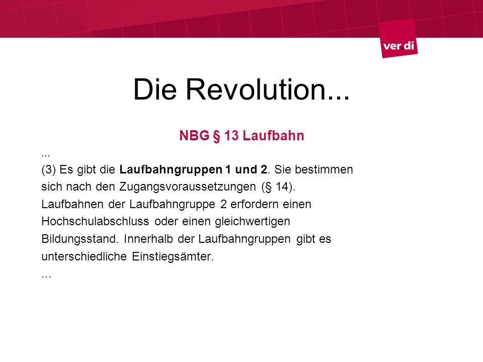 Die Revolution... NBG § 13 Laufbahn