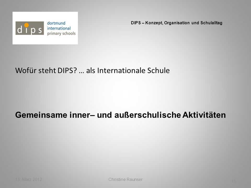 Wofür steht DIPS … als Internationale Schule