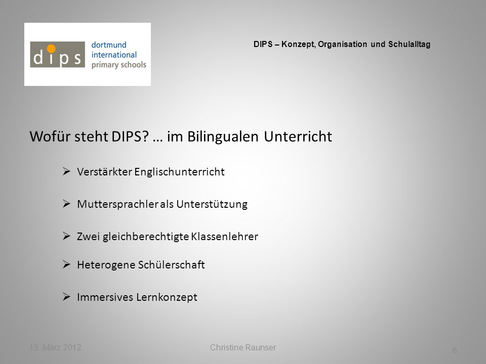 Wofür steht DIPS … im Bilingualen Unterricht