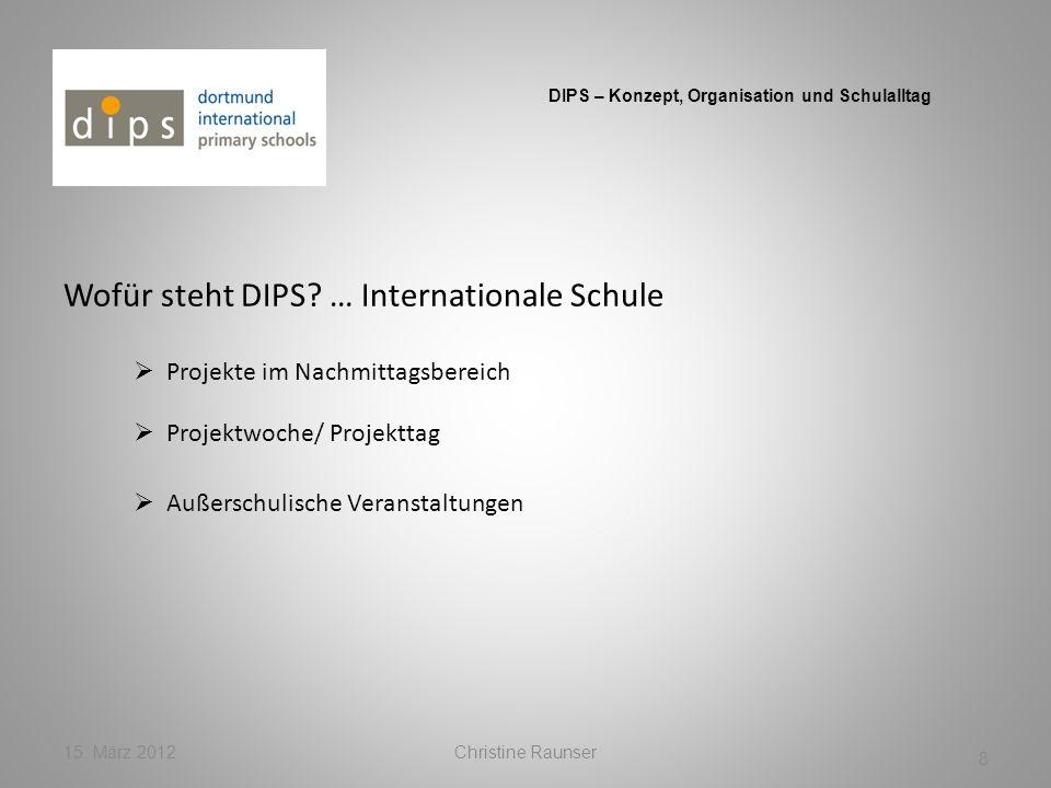 Wofür steht DIPS … Internationale Schule