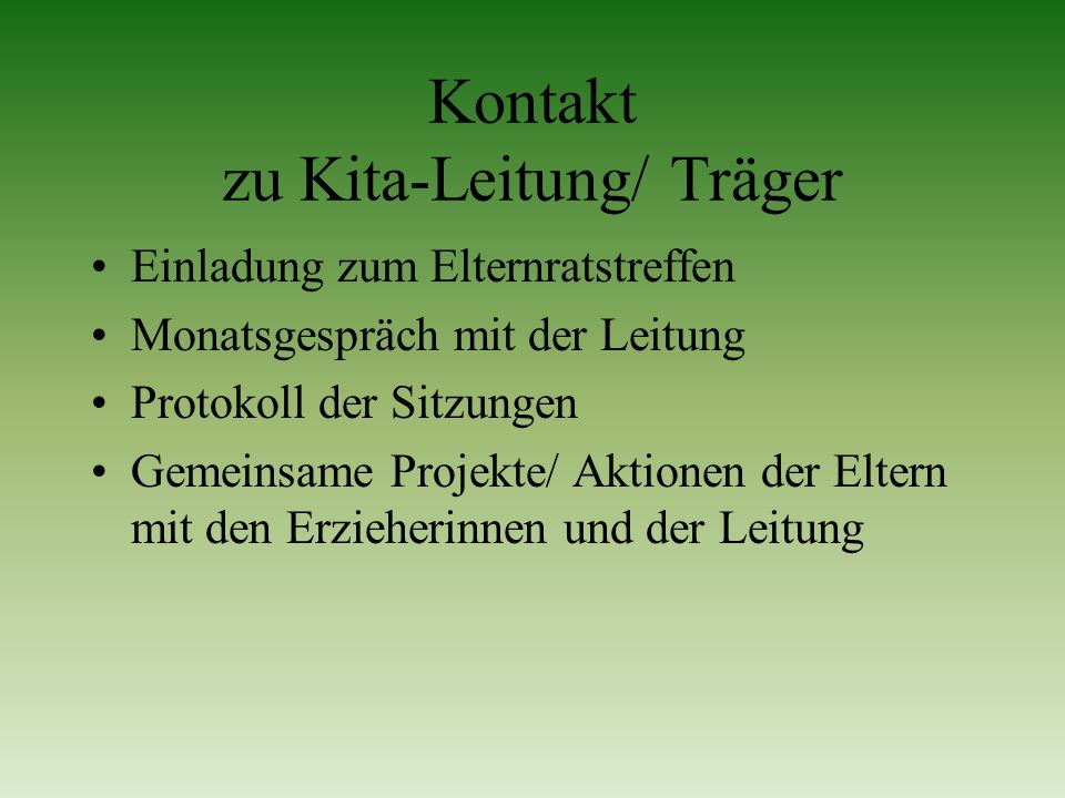 Kontakt zu Kita-Leitung/ Träger