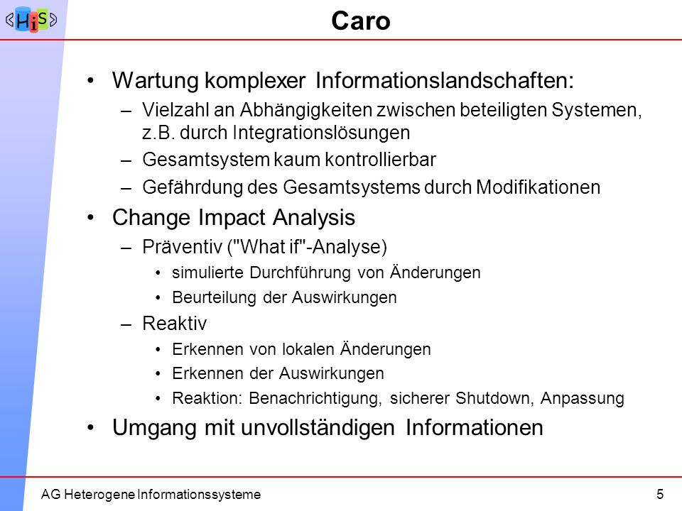 Caro Wartung komplexer Informationslandschaften: