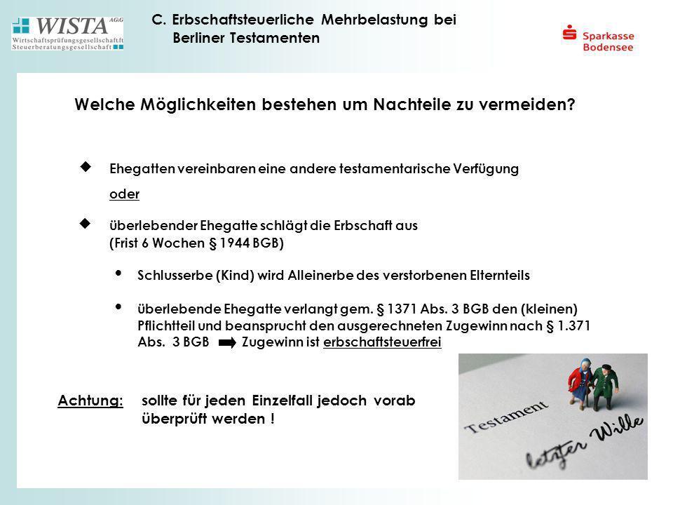 C. Erbschaftsteuerliche Mehrbelastung bei Berliner Testamenten