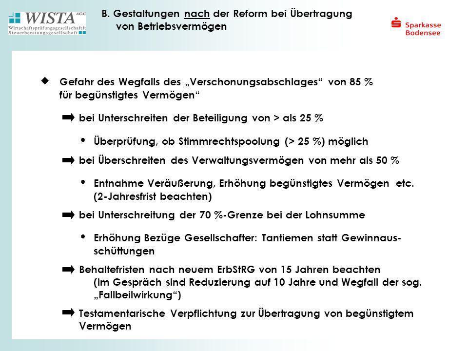 B. Gestaltungen nach der Reform bei Übertragung von Betriebsvermögen