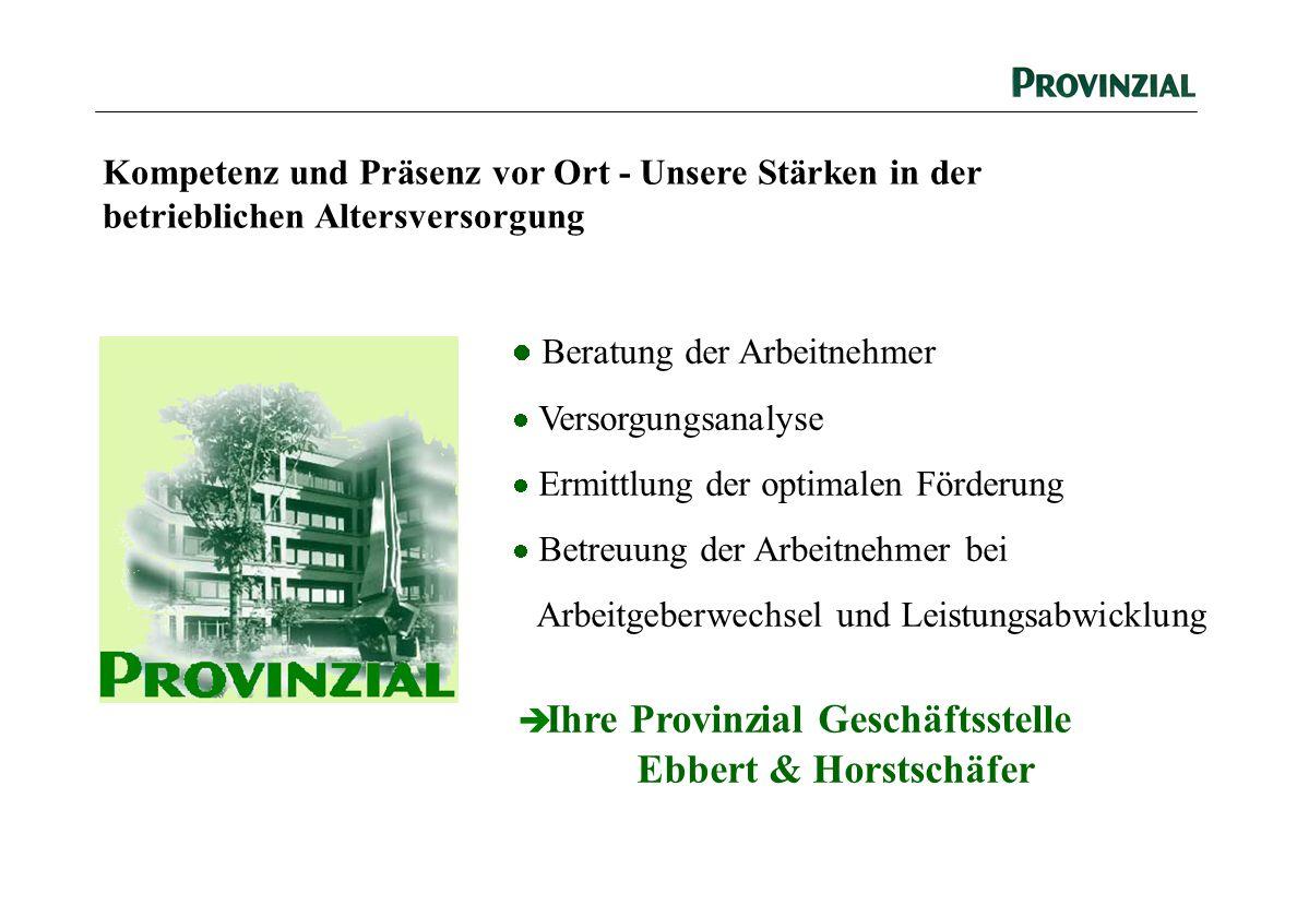 Ihre Provinzial Geschäftsstelle Ebbert & Horstschäfer