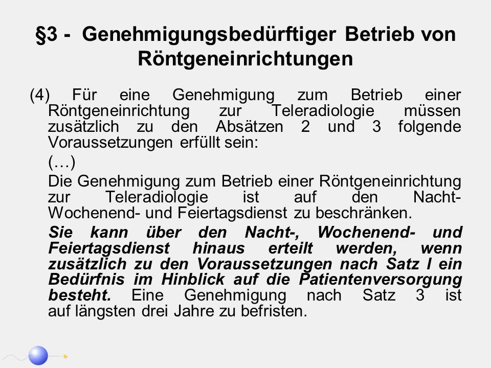 §3 - Genehmigungsbedürftiger Betrieb von Röntgeneinrichtungen