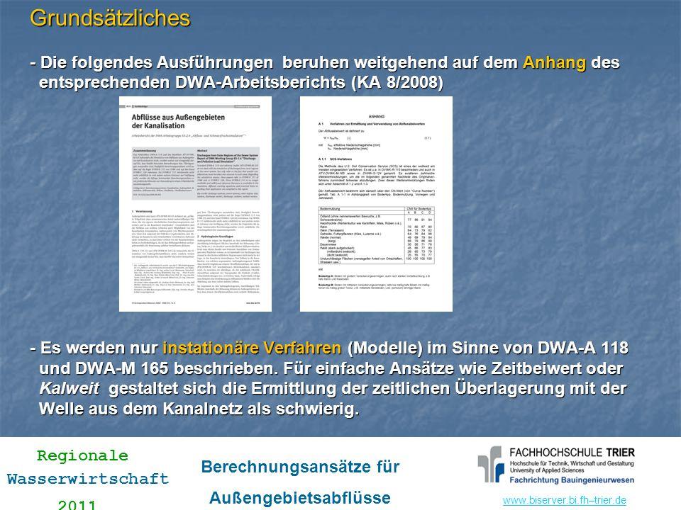 Grundsätzliches - Die folgendes Ausführungen beruhen weitgehend auf dem Anhang des entsprechenden DWA-Arbeitsberichts (KA 8/2008) - Es werden nur instationäre Verfahren (Modelle) im Sinne von DWA-A 118 und DWA-M 165 beschrieben.