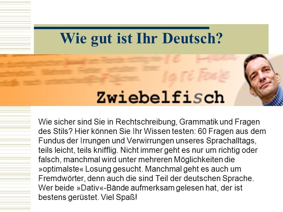 Wie gut ist Ihr Deutsch