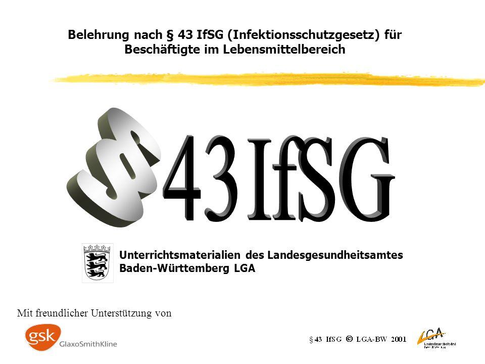 Belehrung nach § 43 IfSG (Infektionsschutzgesetz) für Beschäftigte im Lebensmittelbereich