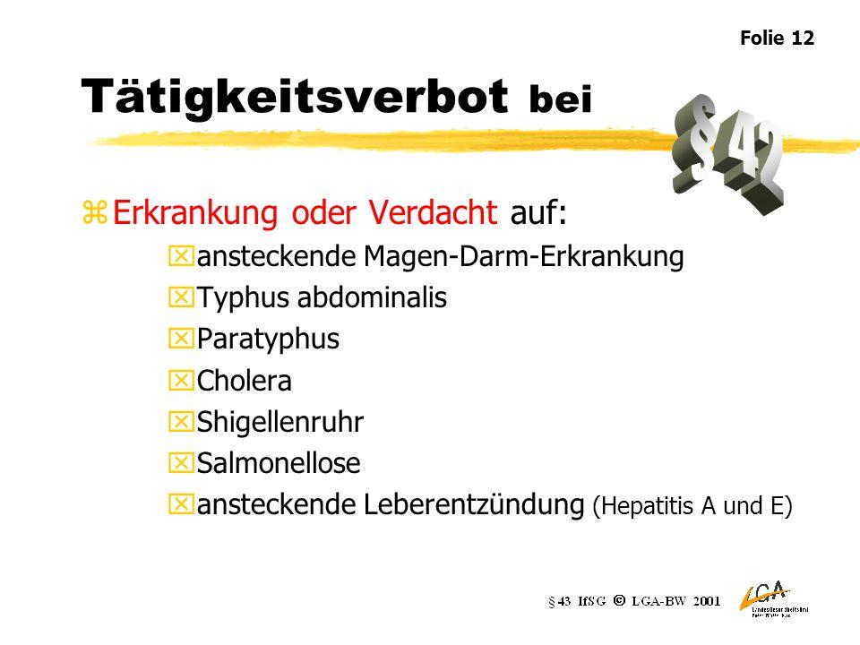 Tätigkeitsverbot bei § 42 Erkrankung oder Verdacht auf: