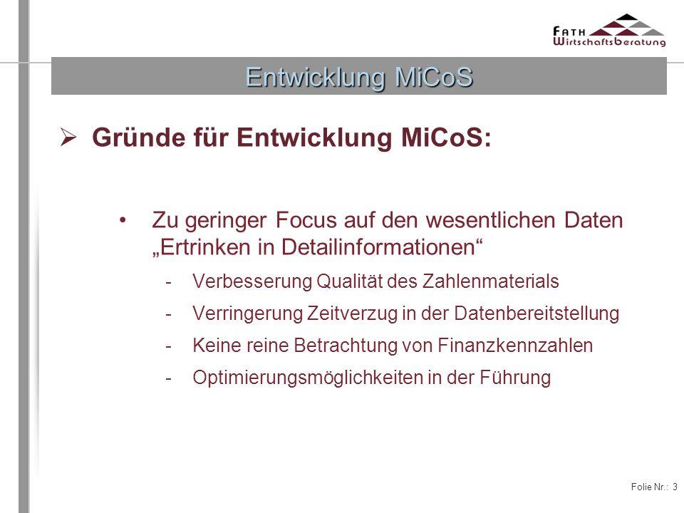 Gründe für Entwicklung MiCoS: