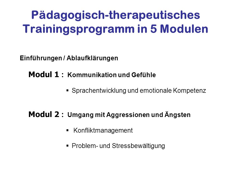 Pädagogisch-therapeutisches Trainingsprogramm in 5 Modulen