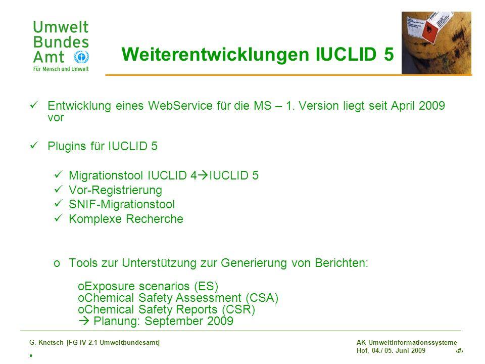 Weiterentwicklungen IUCLID 5