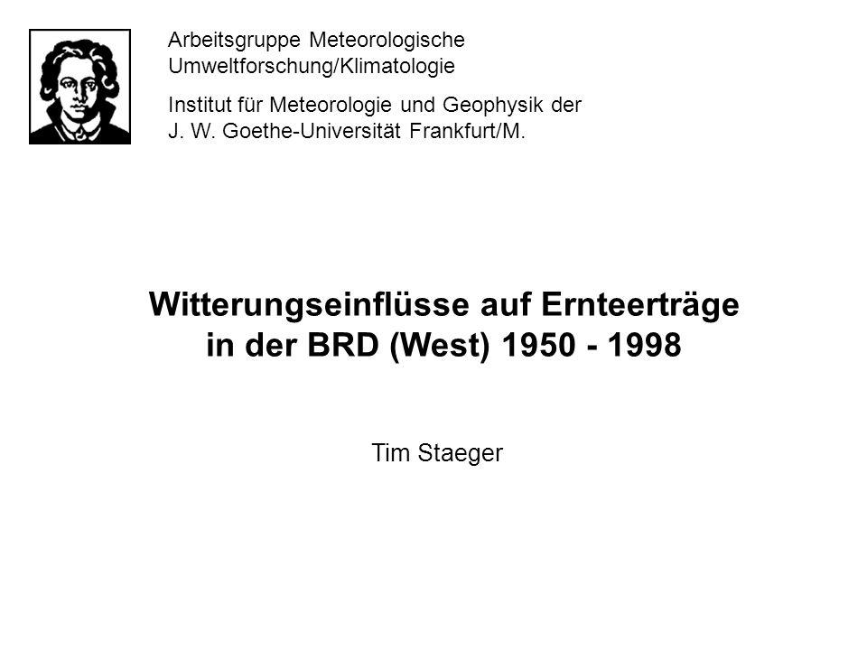 Witterungseinflüsse auf Ernteerträge in der BRD (West) 1950 - 1998