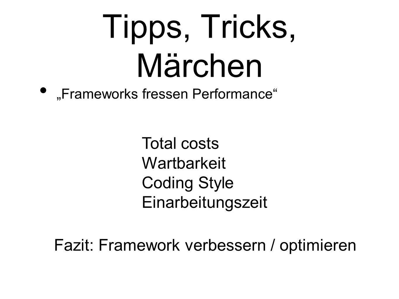 Fazit: Framework verbessern / optimieren