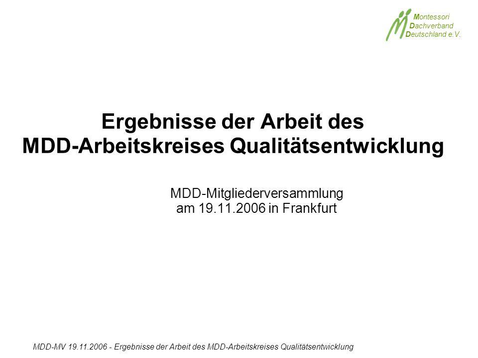 Ergebnisse der Arbeit des MDD-Arbeitskreises Qualitätsentwicklung