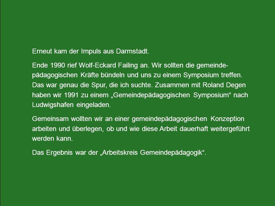 Erneut kam der Impuls aus Darmstadt.