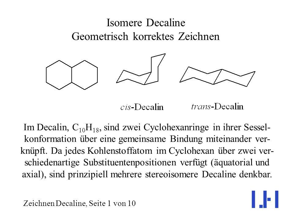 Isomere Decaline Geometrisch korrektes Zeichnen