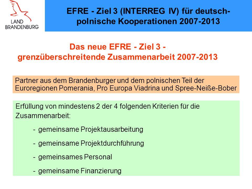 Das neue EFRE - Ziel 3 - grenzüberschreitende Zusammenarbeit 2007-2013