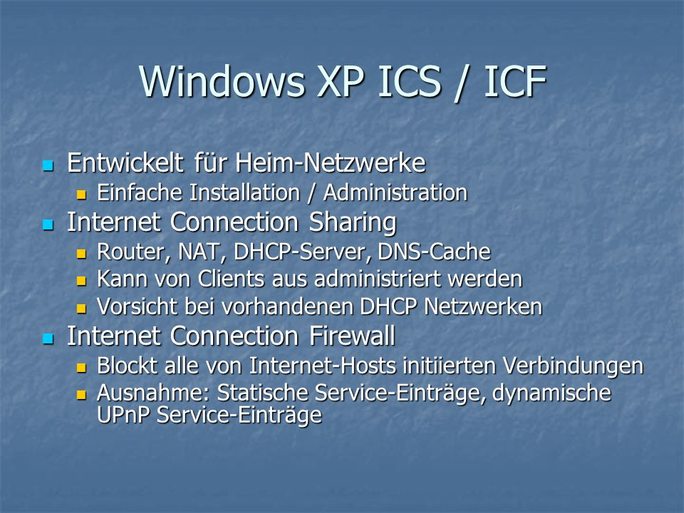 Windows XP ICS / ICF Entwickelt für Heim-Netzwerke