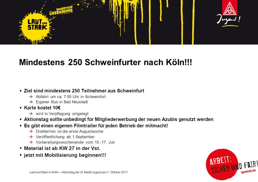 Mindestens 250 Schweinfurter nach Köln!!!