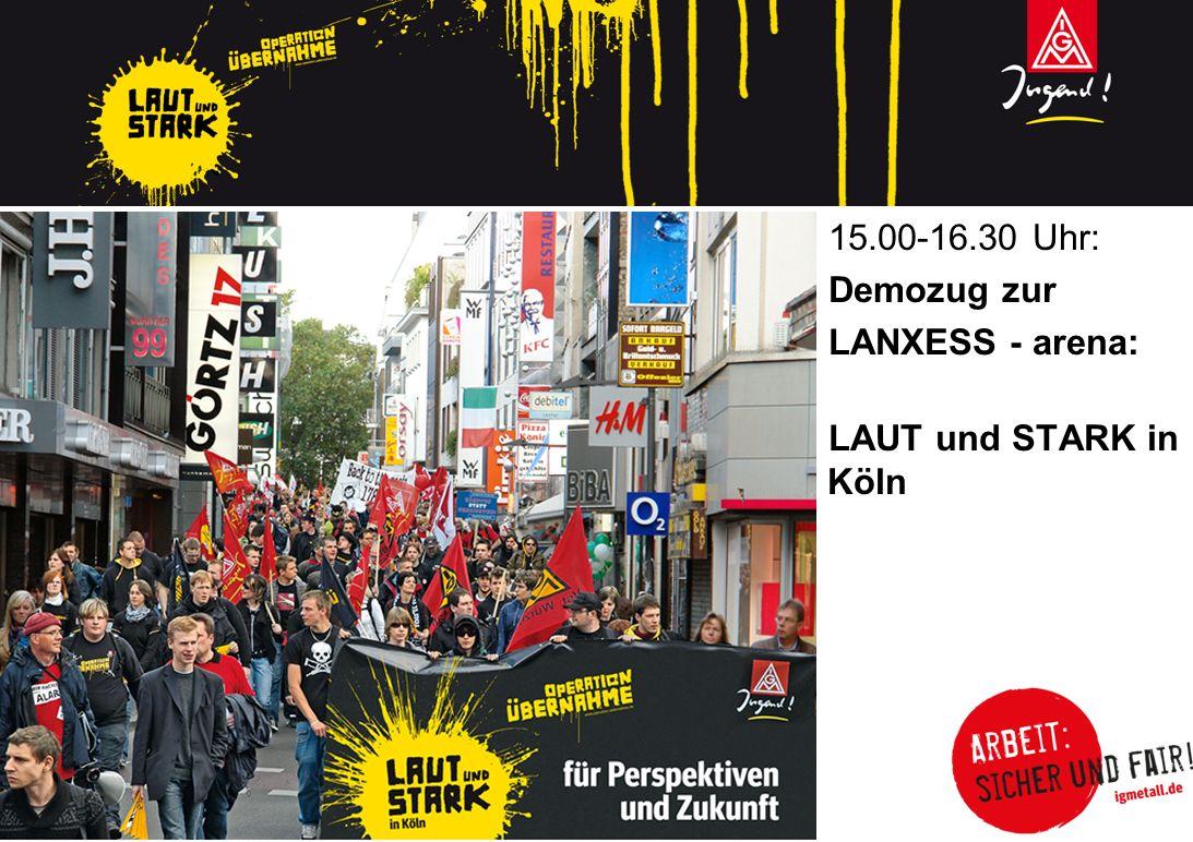 15.00-16.30 Uhr: Demozug zur LANXESS - arena: LAUT und STARK in Köln