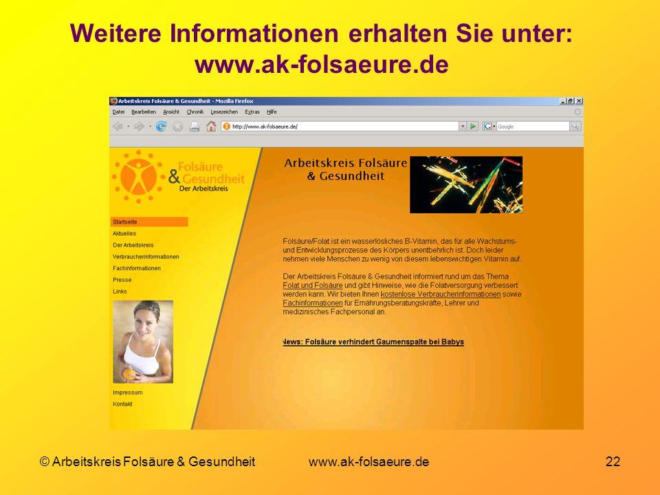 Weitere Informationen erhalten Sie unter: www.ak-folsaeure.de