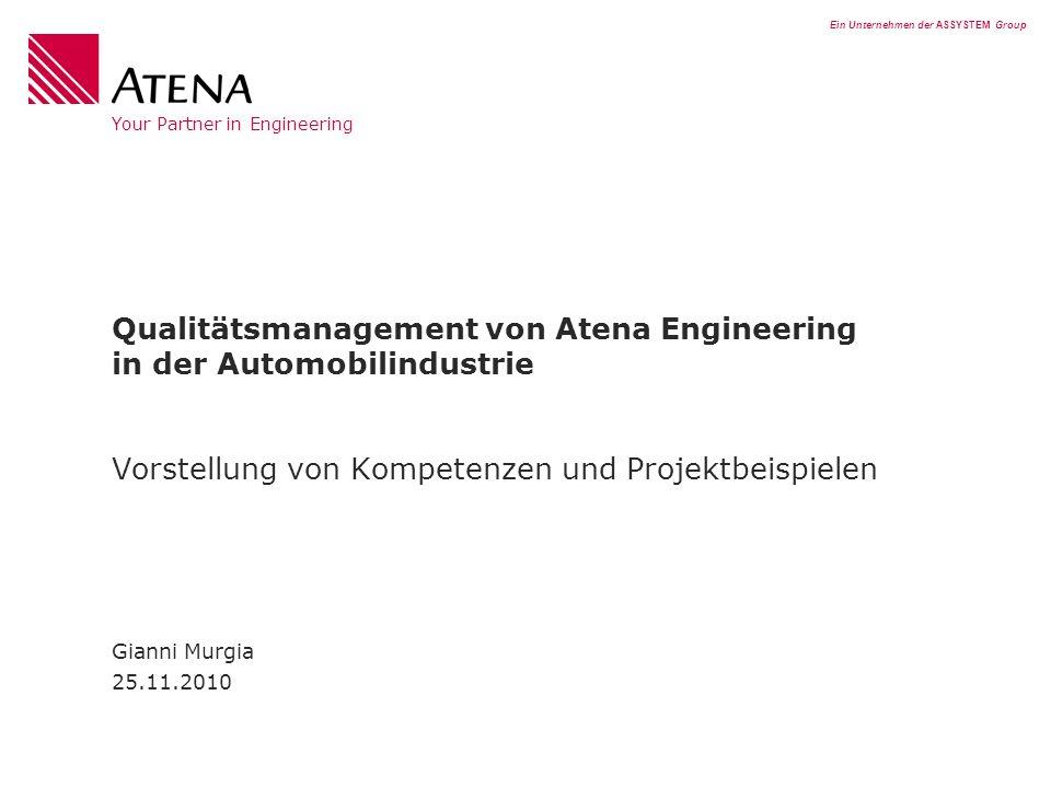 Qualitätsmanagement von Atena Engineering in der Automobilindustrie Vorstellung von Kompetenzen und Projektbeispielen