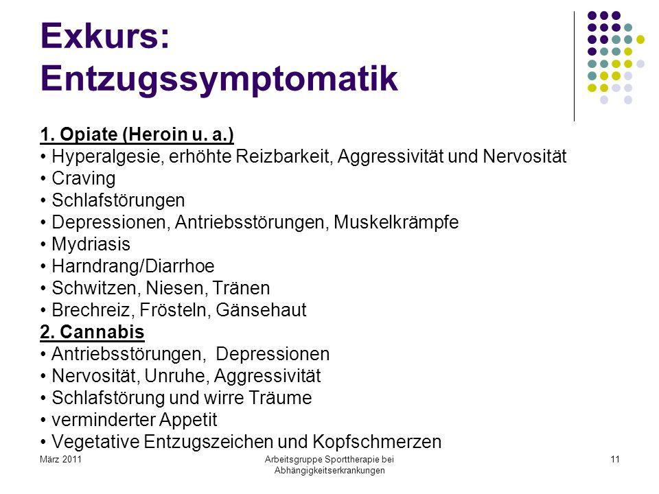 Exkurs: Entzugssymptomatik