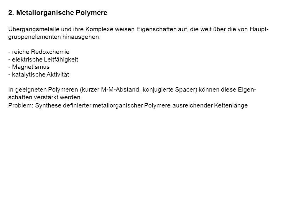 2. Metallorganische Polymere