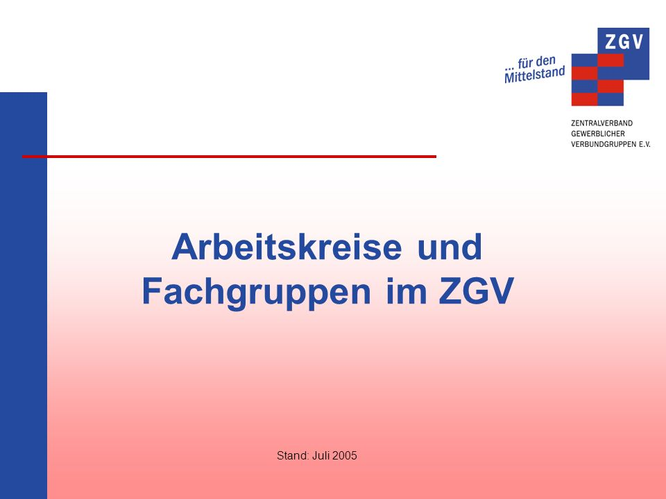 Arbeitskreise und Fachgruppen im ZGV