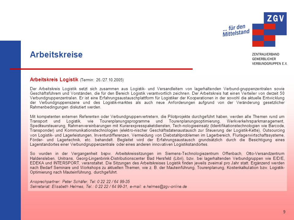 Arbeitskreise Arbeitskreis Logistik (Termin: 26./27.10.2005)