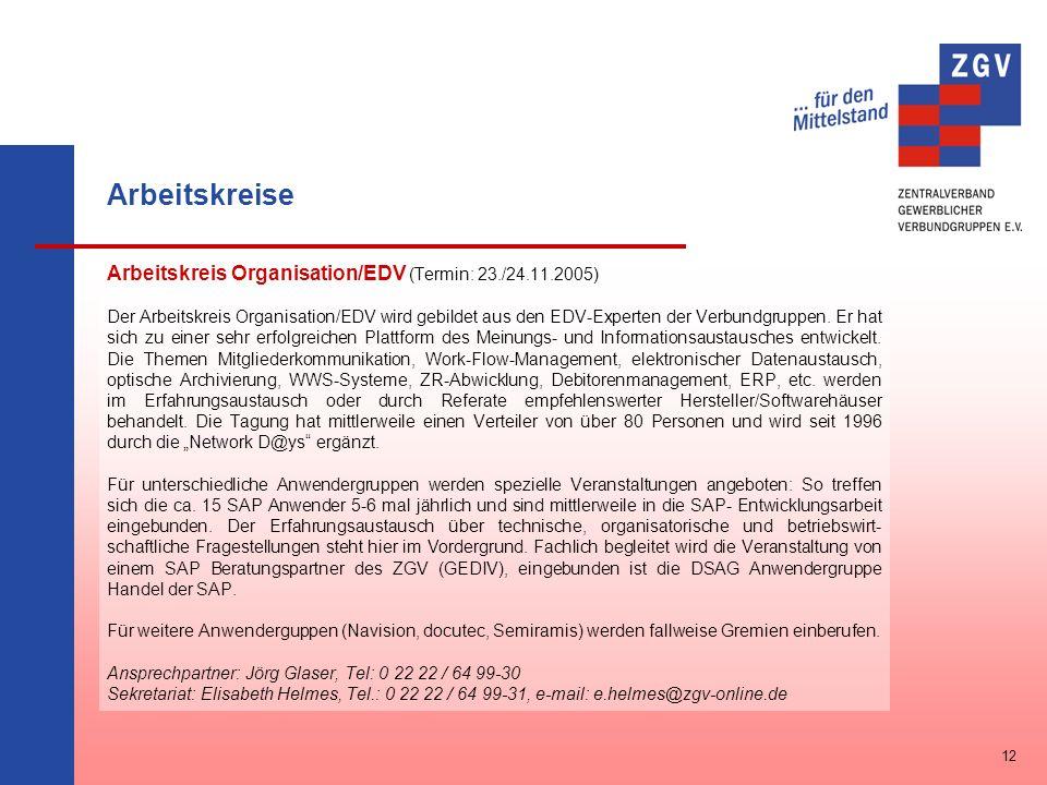 Arbeitskreise Arbeitskreis Organisation/EDV (Termin: 23./24.11.2005)