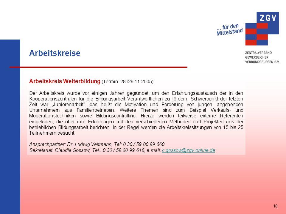 Arbeitskreise Arbeitskreis Weiterbildung (Termin: 28./29.11.2005)