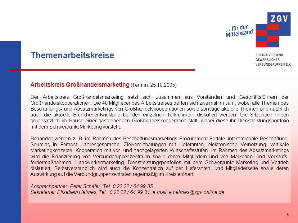Themenarbeitskreise Arbeitskreis Großhandelsmarketing (Termin: 25.10.2005)