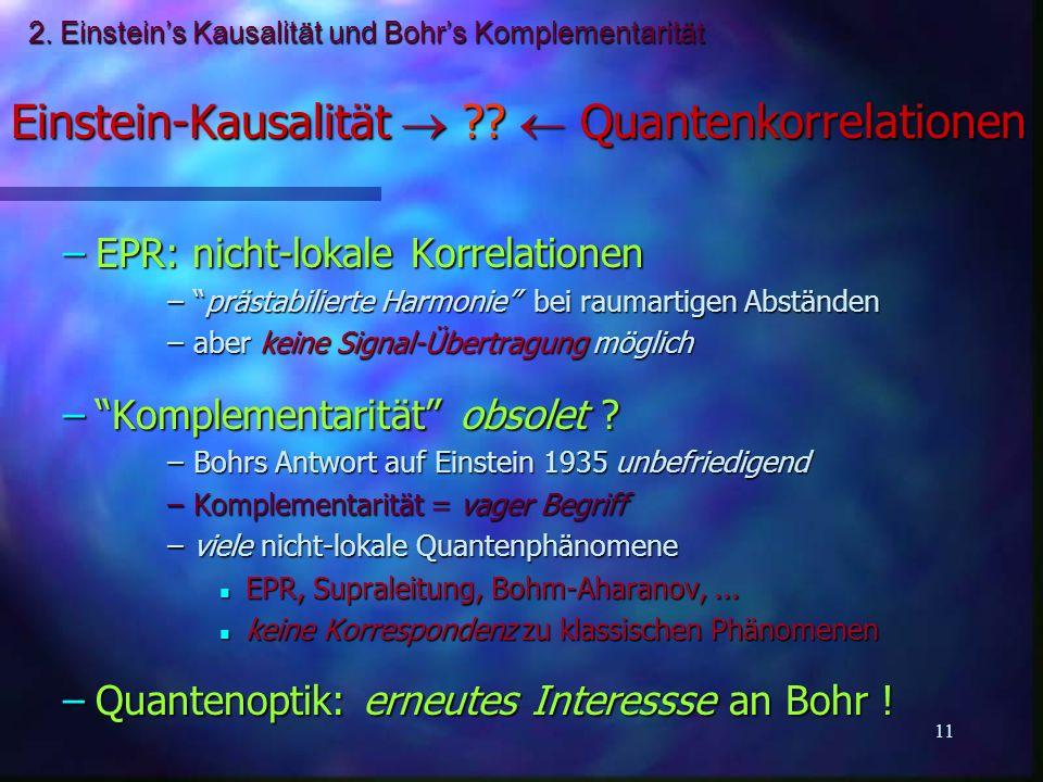 2. Einstein's Kausalität und Bohr's Komplementarität