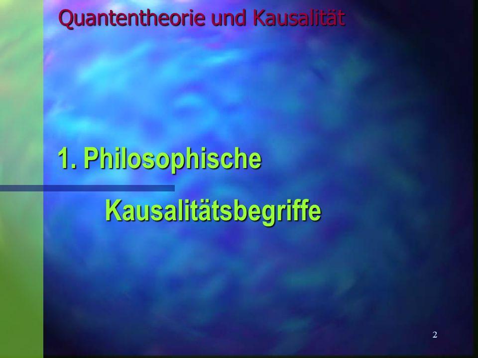 Quantentheorie und Kausalität