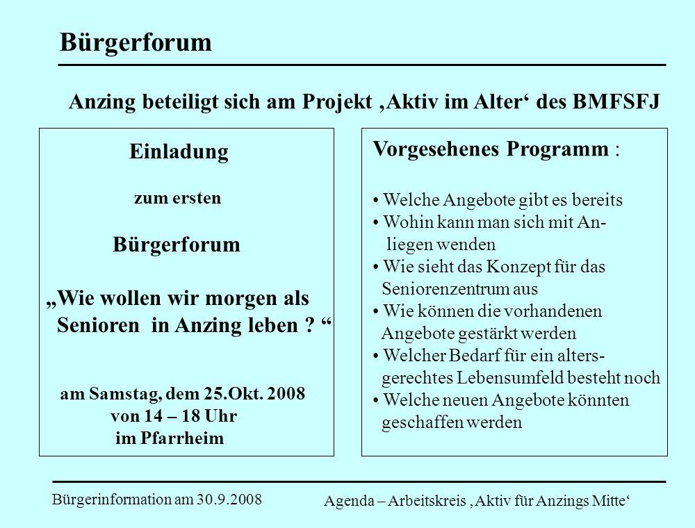 BürgerforumAnzing beteiligt sich am Projekt 'Aktiv im Alter' des BMFSFJ. Einladung. zum ersten. Bürgerforum.