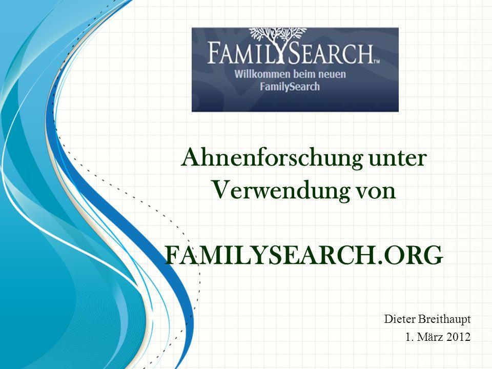Ahnenforschung unter Verwendung von FAMILYSEARCH.ORG