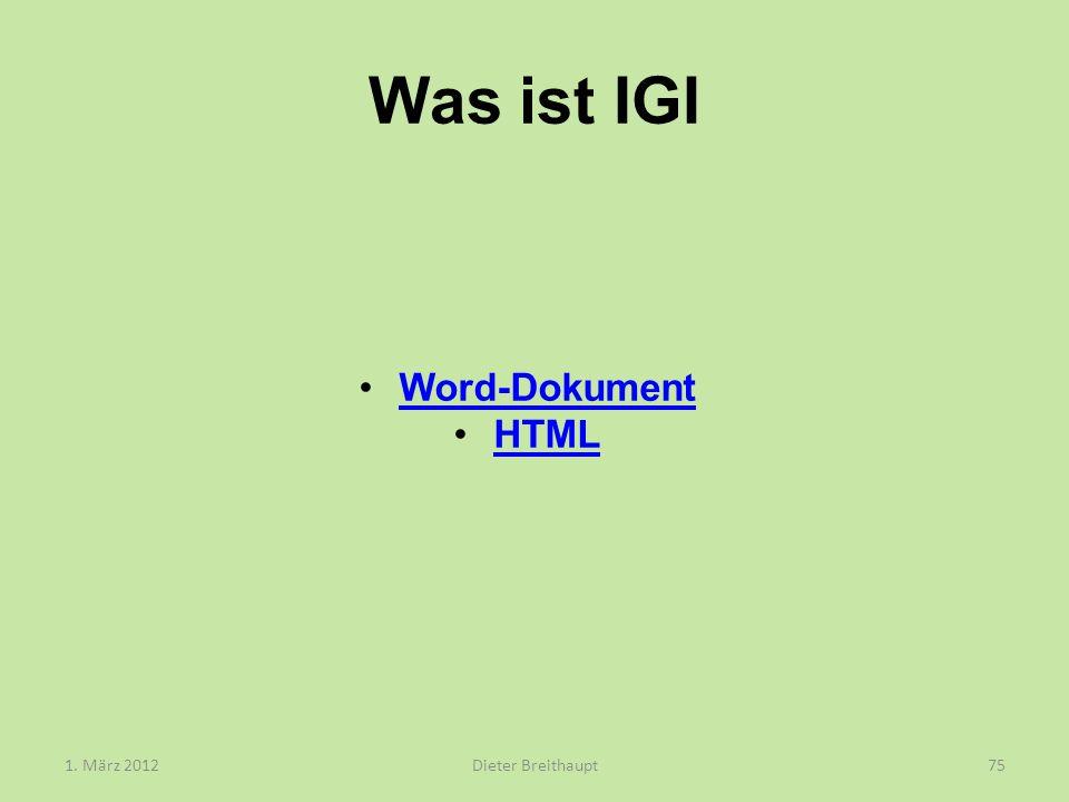 Was ist IGI Word-Dokument HTML 1. März 2012 Dieter Breithaupt
